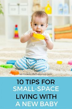 10 Tips for Small Space Living with A New Baby, new parents, new mom