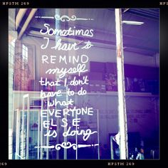 Tuesday Window Quote 04.09.2012