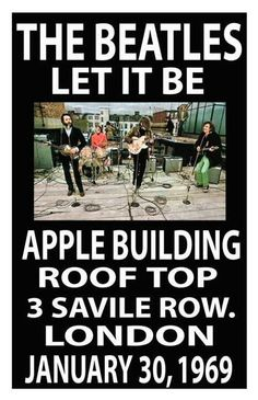 Beatles Rooftop Concert 1969...their very last concert together was two days before I was born