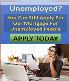 Can you refinance a mortgage if you are unemployed? If you are facing problems to getting a mortgage when unemployed, apply here and get mortgage for unemployed people. Save your money today with no hassle.