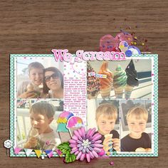 We Scream by Jenn Marione   jk703 Sprinkles V.42 by Valorie Wibbens Scoop Elements by Allison Pennington Scoop Papers by Allison Pennington Spring Rain Elements by Mommyish Spring Rain Papers by Mommyish  Snappy Templates (Retired) Font is Special Elite. TFL!