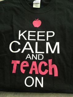 Keep Calm Teacher shirt by KristisKreations3 on Etsy, $20.00