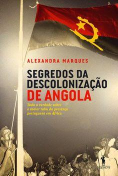 OS ÚLTIMOS NO LESTE - A RETIRADA DE ANGOLA - 1975: CRONOLOGIA History Of Portugal, Tabu, Books, 1975, Cuban, Authors, Fire, Alexandrite, The Secret