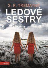 Ledové sestry - S. K. Tremayne Motto, Thriller, Film, Books, Movies, Movie Posters, Movie, Livros, 2016 Movies