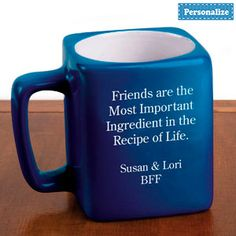 LADIES MUG - 3 DIFFERENT SAYINGS.  Choose a saying, and have it laser engraved on a colourful ceramic mug! Plus, personalize with a name or message for the perfect gift. Personalization: up to 2 lines, 20 characters per line. Select one of these messages; 1. The Warmth of a Mother's Love Lasts Forever 2. Friends are the Most Important Ingredient in the Recipe of Life. 3. Men Should Be Like Coffee: Hot, Sweet and Strong