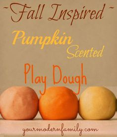 Play dough - pumpkin pie scented & colored.