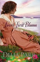 Love's First Bloom by Delia Parr - FictionDB Enjoyed this Christian fiction book
