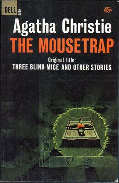 The Mousetrap: Christie, Agatha