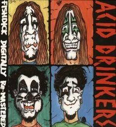 Acid Drinkers - Fishdick - 1994