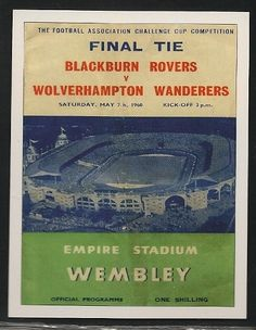 FA Cup Final, Blackburn Rovers v Wolves programme in Sports Memorabilia, Football Programmes, FA Cup Fixtures Football Program, Football Cards, Pure Football, Retro Football, Blackburn Rovers Fc, Programming, Bristol Rovers, Challenge Cup, Fa Cup Final