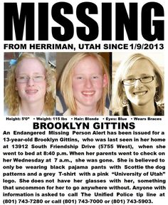 1/10/2013: Please share to locate Brooklyn Gittins (13) missing from Herriman, Utah since 1/9/201... pinned with Pinvolve