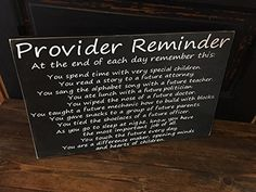 """Provider Reminder, sign. 12x20"""" wooden sign with vinyl lettering and sawtooth hanger."""