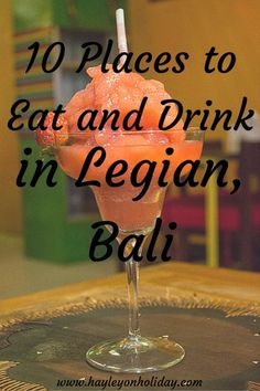 10 Places to Eat and Drink in Legian, Bali. Click the pin to discover where I recommend you eat and drink in Bali's Legian neighbourhood. where to eat in Bali Bali Travel Guide, Asia Travel, Travel Tips, Travel Hacks, Travel Ideas, Bali Holidays, Working Holidays, Bali Things To Do In, Bali Legian
