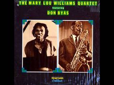 Mary Lou Williams, Don Byas - Lullabye of the leaves