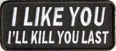 deathspraycustom: I like you.