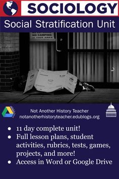 Engage your sociology students with this social stratification unit! Teach about social class and income with these hands-on and unique activities that are sure to get your students interested. With a variety of media and activities, students will apply their knowledge about social stratification; 11 complete lesson plans are included.