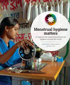 An educational resource for improving menstrual hygiene for women and girls in…