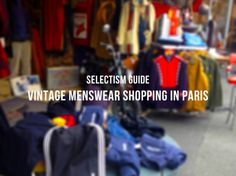 Vintage menswear shopping in Paris