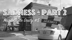 Sadness Part 2 | NualaStyle Daily #005