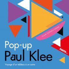 Pop-up Paul Klee - Éditions Palette Paul Klee, Pop Up, Palette, Catalog, Chart, Amazon Fr, Pdf, Sculpture, Books To Read