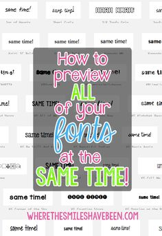 How to Preview ALL of Your Fonts at the Same Time! This is a great time-saver when deciding on fonts for a project! Work smart, not hard!