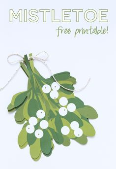 Mistletoe Free Printable - an amazing (and easy!) three-dimensional mistletoe to hang in your home this holiday season!: