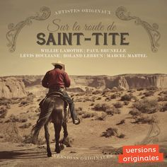 Sur la route de Saint-Tite - Artistes variés - Nombre de titres : 20 titres Référence : 25894 #CD #Musique #Cadeau