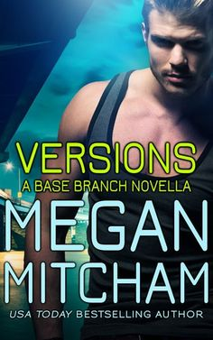 Versions Megan Mitcham (Base Branch, #7) Publication date: August 9th 2016 Genres: Adult, Romance, Suspense The truth doesn't have versions. Or does it? Rin Lee covered her childhood in dirt and da…