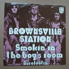 Brownsville Station, Smokin' in the Boys' Room