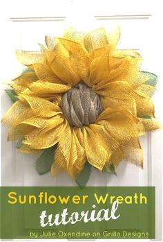Sunflower Wreath Tutorial Hmm.. I have lots of tulle but no burlap