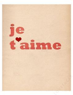 Je T'aime Typographic Art Print