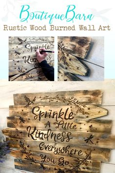 Sprinkle a little kindness everywhere you go! This rustic piece of wood wall decor is made from reclaimed wood fencing. The artwork is wood burned for a wonderfully rustic feeling. #woodwalldecor #reclaimedwooddecor #kindness #hummingbirddecor #countryhomedecor #farmhousewalldecor #boutiquebarnonetsy