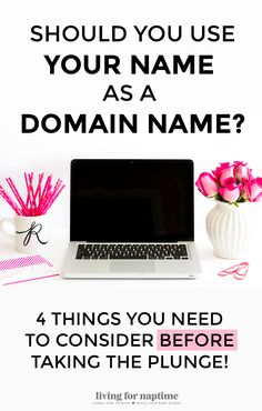 Should You Use Your Name as your Domain Name? There are so many things to…