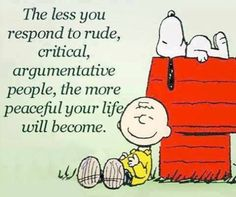 Don't respond to rude people