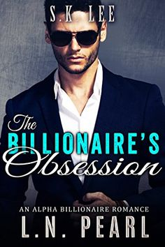 The Billionaire's Obsession: Alpha Billionaire Romance (The Billionaire's Touch Book 2) by L.N. Pearl http://www.amazon.com/dp/B015A9WZOE/ref=cm_sw_r_pi_dp_tqLaxb1AH5VHK