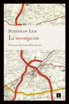El Callejón de las Historias: RESEÑA: La investigación - Stanislaw Lem