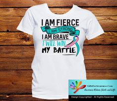 Gather your courage to fight with I Am Fierce - I Am Strong - I Am Brave - I Will Win My Battle Thyroid Cancer awareness shirts featuring an attention-getting text slogan with the cause ribbon. Copyri
