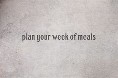 plan your week of meals