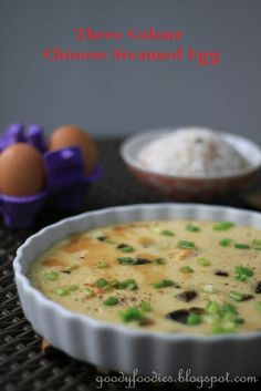 Eat your heart out: Recipe: Three colour Chinese steamed egg 蒸三皇蛋