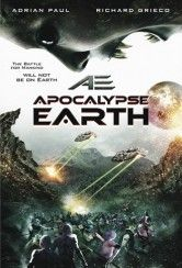 AE: Apocalypse Earth - In seguito a un'invasione aliena, un gruppo di umani disperati fuggono dalla Terra e arrivano in un pianeta lontano. I rifugiati si ritroveranno ben presto a dover combattere per la propria
