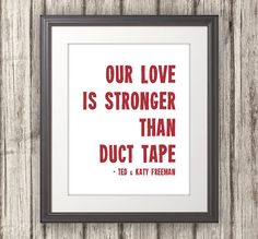 Our Love Is Stronger Than Duct Tape Valentines by BentonParkPrints, $12.00