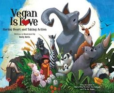 In Vegan Is Love, author-illustrator Ruby Roth introduces young readers to veganism as a lifestyle of compassion and action. Broadening the scope of her popular first book That's Why We Don't Eat Animals, Roth illustrates how our daily choices ripple out locally and globally, conveying what we can do to protect animals,the environment, and people across the world. Roth explores the many opportunities we have to make ethical decisions: refusing products tested on ...