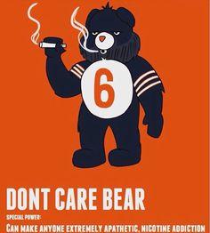 DONT CARE BEAR