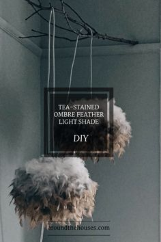 DIY: Tea-stained ombre feather light shade