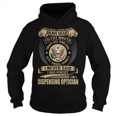 Dispensing Optician - Job Title Special - #design tshirt #college sweatshirt. PURCHASE NOW => https://www.sunfrog.com/Jobs/Dispensing-Optician--Job-Title-Special-Black-Hoodie.html?60505