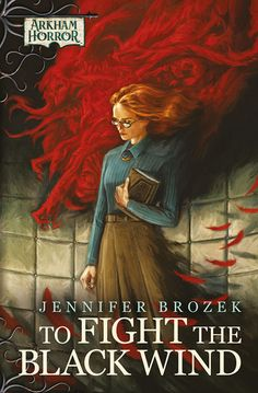 To Fight the Black Wind by Jennifer Brozek