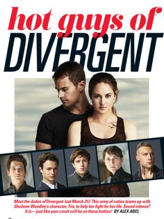 Hot Guys of #Divergent? Yes, please! via @Seventeen Magazine Magazine Magazine Magazine