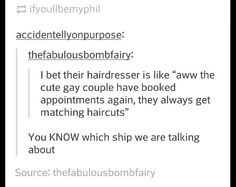 Hehehe<<automatically thought of dan and phil.. idk if thats the ship theyre talking about but eh wee
