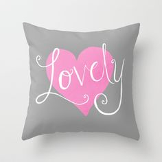 Lovely Throw Pillow by Ashli Amabile Designs - $20.00