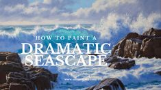 How to Paint a Dramatic Seascape in 5 Easy Steps Ocean Paintings On Canvas, Seascape Paintings, Landscape Paintings, Beach Paintings, Oil Paintings, Painting Videos, Painting Lessons, Beach Scene Painting, Ocean Art